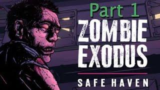 Zombie Exodus: Safe Haven