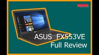 Asus FX553VE Full Review