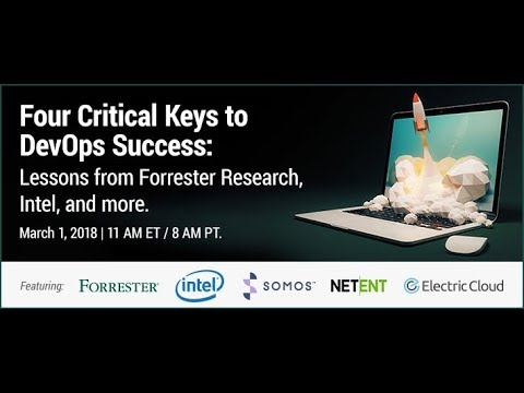 3 Critical Keys to DevOps Success: Lessons from Forrester Research, Intel, and more.