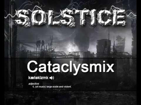 Solstice Cataclysmix (Techy DNB Mix)