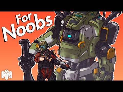 TITANFALL 2 ... For Noobs