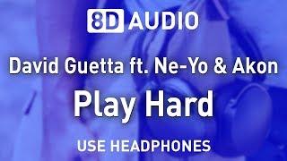 Baixar David Guetta ft. Ne-Yo & Akon - Play Hard | 8D AUDIO