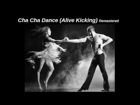 Dj Manoy John - Cha Cha Dance (Alive Kicking) Remastered