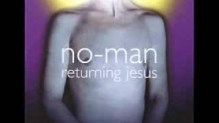 No-Man - Carolina Skeletons (Returning Jesus)