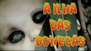 vuclip A ILHA DAS BONECAS MORTAS