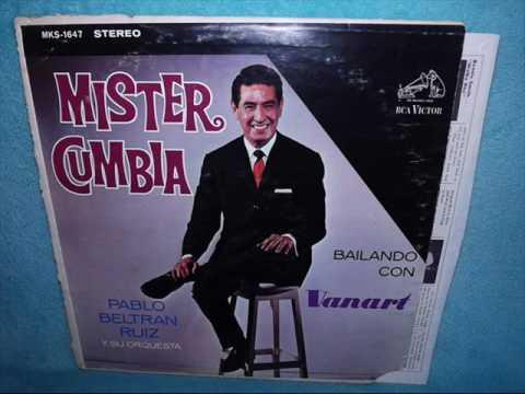 PABLO BELTRAN RUIZ, Mister Cumbia, Album Completo, MEXICO, Decada de los 60s