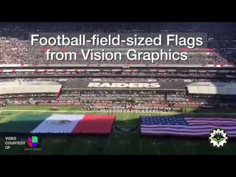 Vision Graphics Produces 2 Field-sized Flags for NFL Game in Mexico City