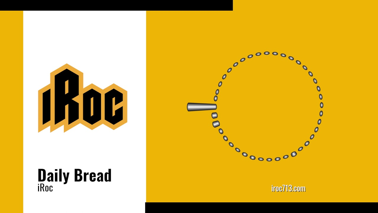 """Download iRoc """"Daily Bread"""" (Official Audio)"""