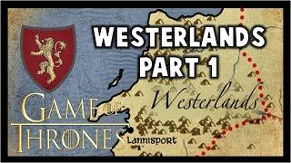 Westerlands History: Part 1