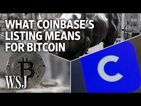 What Coinbase's Public Debut Means for Bitcoin and Crypto | WSJ