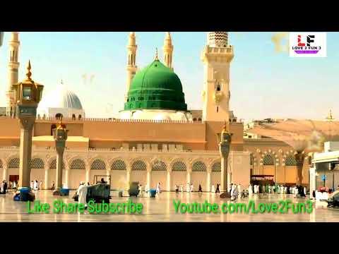 Sarkar-E-Madina Se Nisbat Ho To Aisi Ho [Full Song] Mohammad Na Hote To by  Love 2 fun 3