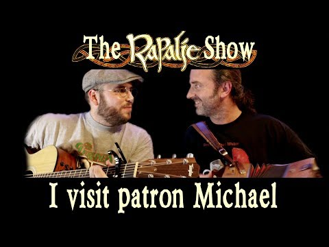 I visit patron Michael. Can you guess where I am? Rapalje Show 65
