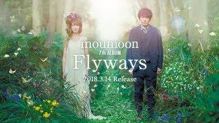 moumoon最新曲はコチラ → https://avex.lnk.to/moumoonID 2018.03.14 7t...