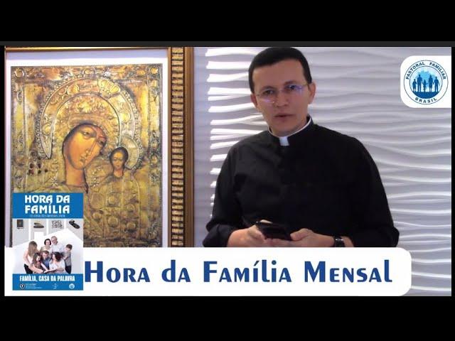 Comunicado | HORA DA FAMÍLIA MENSAL