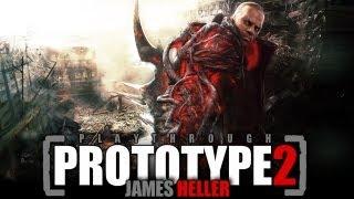 Prototype 2 | Playthrough [pt.2] - James Heller Introduction