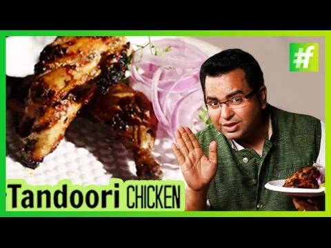 How To Make Tandoori Chicken   By Chef Ajay Chopra