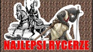 10 NAJLEPSZYCH RYCERZY W HISTORII