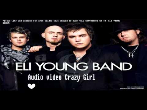 Eli Young Band-Crazy Girl (AUDIO)