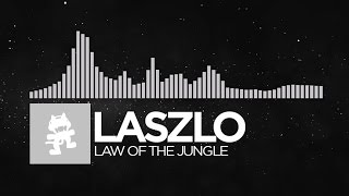 [Electronic] - Laszlo - Law Of The Jungle [Monstercat EP Release]