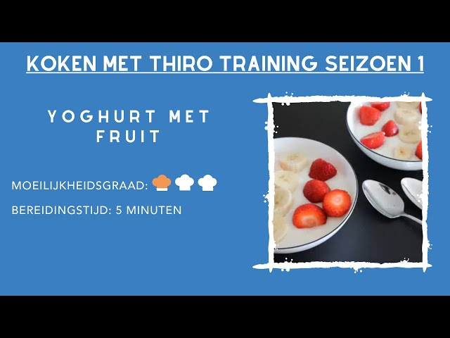 Kookvideo #1 Yoghurt met fruit