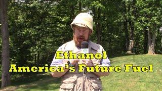 Ethanol: America's Future Fuel