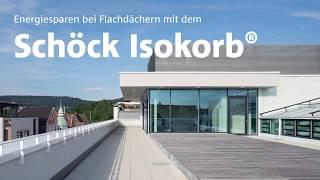 Energiesparen bei Flachdächern mit dem Schöck Isokorb®