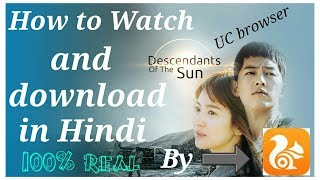 Download lagu How to watch and download descendants of the sun in hindi By UC browser MP3