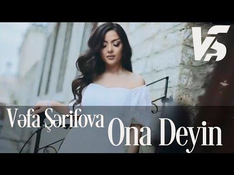 Vefa Serifova - Ona deyin (Official Video)