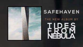 TIDES FROM NEBULA - SAFEHAVEN - new album trailer