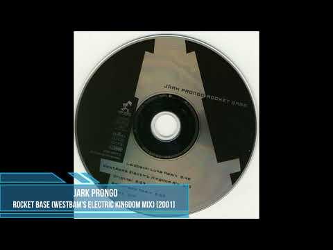 Jark Prongo - Rocket Base (WestBams Electric Kingdom Mix) [2001]