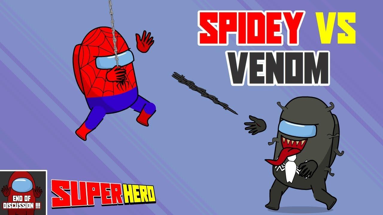 Among Us Spiderman Against Venom - Dead Superhero - End of Discussion !!!