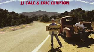 JJ Cale & Eric Clapton / Hard to Thrill