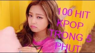 🍭Thử hát '100 HIT KPOP' trong vòng 5 phút🌟💐