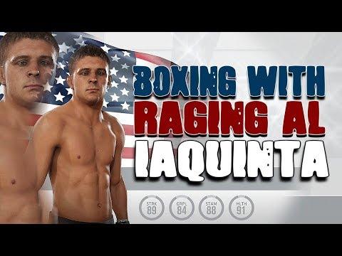 """EA UFC 3 - BOXING WITH """"RAGING"""" AL IAQUINTA!"""
