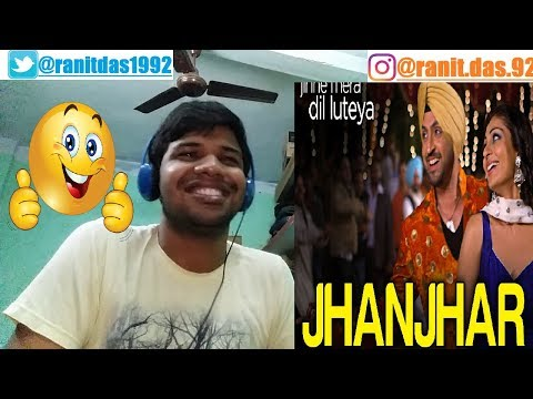 Jhanjhar-Jihne Mera Dil Luteya|Gippy Grewal, Diljit Dosanjh & Neeru Bajwa|Reaction & Thoughts