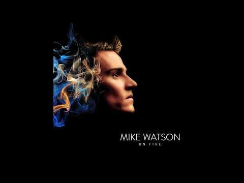 Mike Watson - On Fire (Audio)