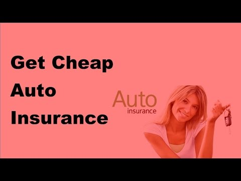 Get Cheap Auto Insurance  | 2017 Car Insurance Policy