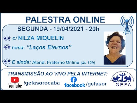 Assista: Palestra online - c/ NILZA MIQUELIN (19/04/2021)