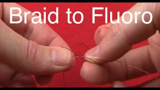 How to Tie the Double-Double Uni Knot [braid line to fluorocarbon leader]
