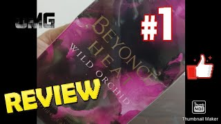 Review : Beyonce's Heat Wild Orchid