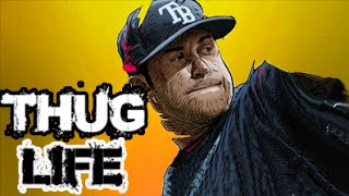 Thug Life | Evan Longoria
