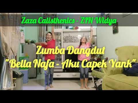 "Zumba Dangdut ""Bella Nafa - Aku Capek Yank"" Koreo Zaza Calisthenics Ft ZIN Widya"