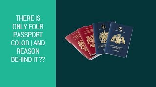 There is only four Passport Color | And reason behind it