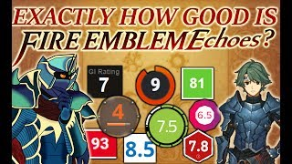 "BlazingRant: Exactly How ""GOOD"" Is Fire Emblem Echoes?"
