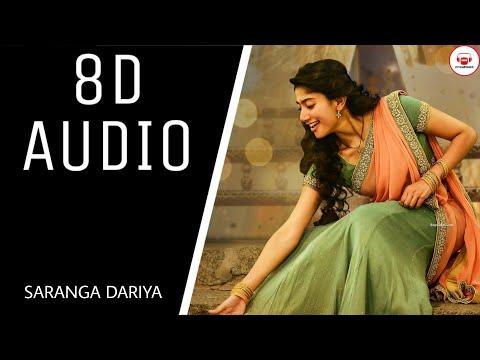 Saranga Dariya || (8D AUDIO) || Lovestory Songs || creation3 || USE EARPHONES