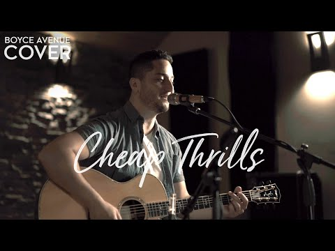 Cheap Thrills - Sia feat. Sean Paul (Boyce Avenue acoustic c