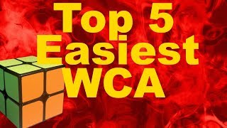 Top 5 Easiest Official WCA Cubes
