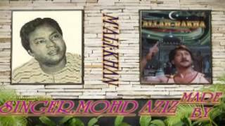 PARWAR DIGARE AALAM(Singer 'MOHAMMAD AZIZ)FIRST TIME ON YOUTUBE