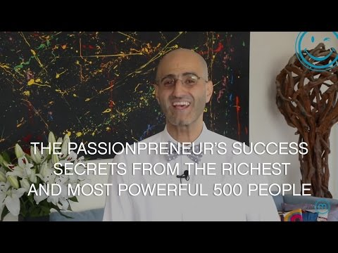 The Passionpreneur's Success Secrets from the Richest and most Powerful 500 People
