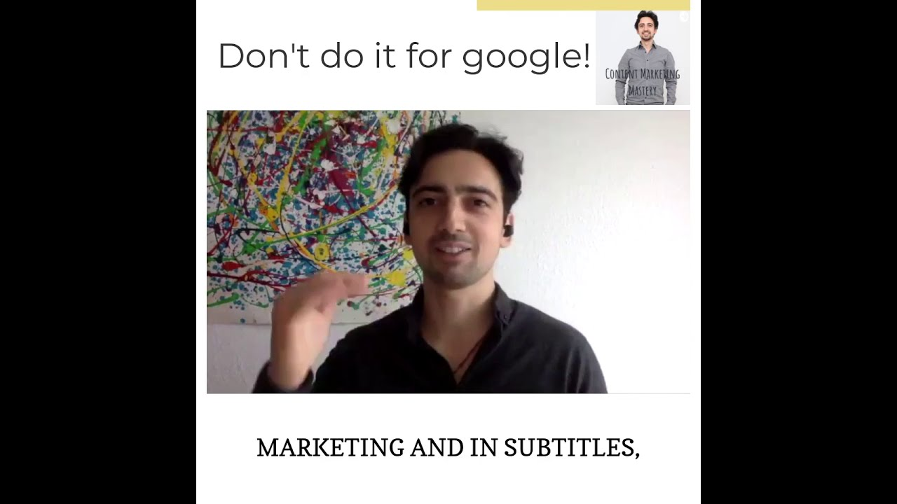Don't do it for google; do it for your customer